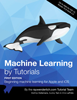 Machine Learning by Tutorials